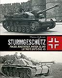 Sturmgeschütz: Panzer, Panzerjäger, Waffen-SS and Luftwaffe Units 1943–45