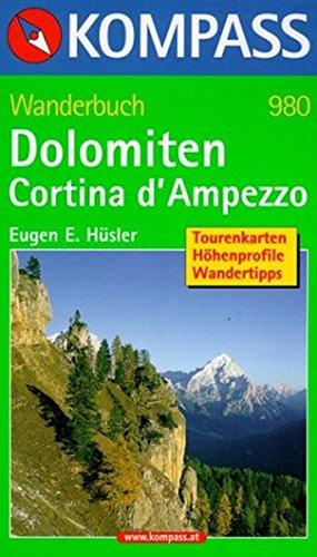 Dolomiten   Cortina D'Ampezzo  Wanderführer Mit Tourenkarten Höhenprofile Wandertipps  KOMPASS Wanderführer Band 980