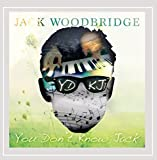 You Don't Know Jack by Jack Woodbridge