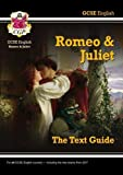 Grade 9-1 GCSE English Shakespeare Text Guide - Romeo & Juliet (CGP GCSE English 9-1 Revision)