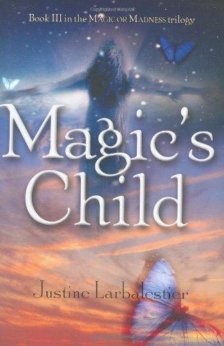 Magic's Child (Magic or Madness)