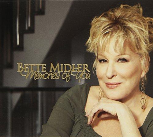 Bette Midler - Memories of You - Zortam Music