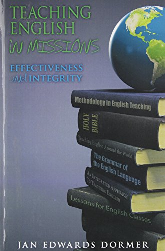 Teaching English In Missions: Effectiveness And Integrity