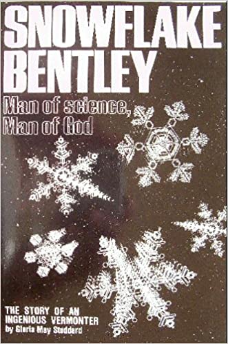 Snowflake Bentley: Man of Science, Man of God