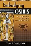 Embodying Osiris, Thom F. Cavalli, 0835608808