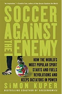 Buy How Soccer Explains the World: An Unlikely Theory of ...