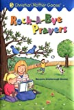 Rock-a-Bye Prayers, Marjorie Ainsborough Decker, 0448425084