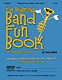The Beginning Band Fun Book (Trumpet), Larry Newman, 1468086928