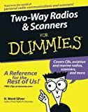 img - for Two-Way Radios and Scanners For Dummies Paperback July 22, 2005 book / textbook / text book