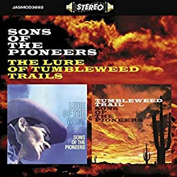The Lure Of Tumbleweed Trails [ORIGINAL RECORDINGS REMASTERED]