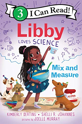 Book Cover: Libby Loves Science: Mix and Measure