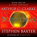 Sunstorm: A Time Odyssey, Book 2 | Livre audio Auteur(s) : Arthur C. Clarke, Stephen Baxter Narrateur(s) : John Lee