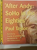 img - for After Andy: Soho in the Eighties book / textbook / text book