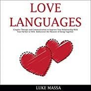 Love Languages: Couples Therapy and Communication to Improve Your Relationship with Your Partner or Wife. Redi
