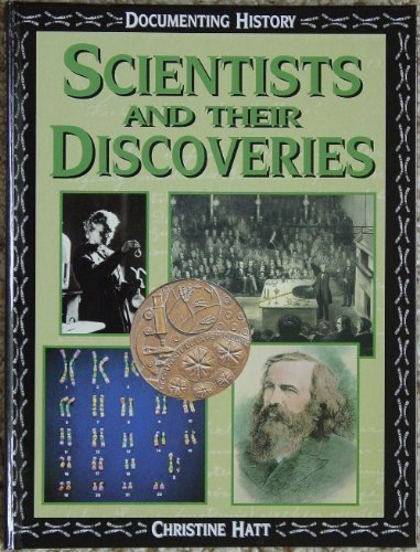Read Online Scientists and Their Discoveries (Documenting History) PDF