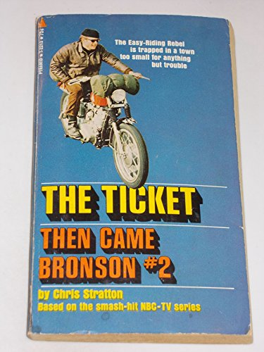 Then Came Bronson #2: The Ticket (Bronson Dvd Then Came)