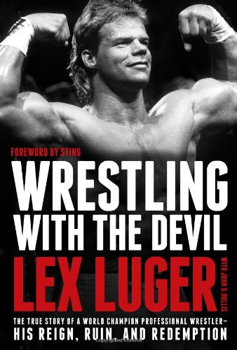 Wrestling with the Devil: The True Story - Lex Luger Wrestler Shopping Results