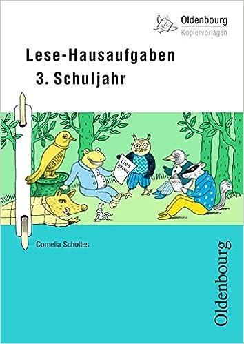 Oldenbourg Kopiervorlagen: Lese-Hausaufgaben: Für das 3. Schuljahr ...