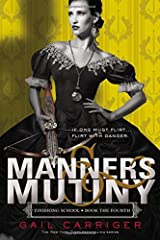 Manners & Mutiny (Finishing School) Paperback