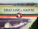 Kelly Lake to Allouez: Transporting Iron Ore on the Great Northern Railroad