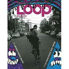 Loop Magazine 最新号 サムネイル