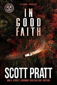 In Good Faith: A Legal Thriller (Joe Dillard Series Book 2)
