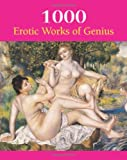 1000 Erotic Works of Genius, Hans-Jürgen Döpp and Victoria Charles, 1844844625