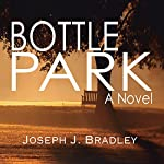 Bottle Park | Joseph Bradley