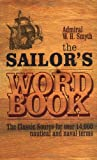Sailor's Word, W. H. Smyth and Admiral W. H. Smyth, 0851779727