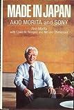 Made in Japan Akio Morita and SONY by Akio (Edwin M. Reingold & Mitsuko Shimom (1986-05-04)