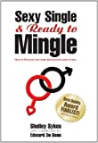 img - for Sexy Single & Ready to Mingle by Dr Shelley Sykes (2011-08-01) book / textbook / text book