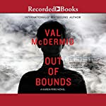 Out of Bounds: A Karen Pirie Novel | Val McDermid