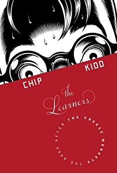 The Learners: A Novel by [Kidd, Chip]