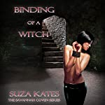 Binding of a Witch: The Savannah Coven Series, Book 3   Suza Kates