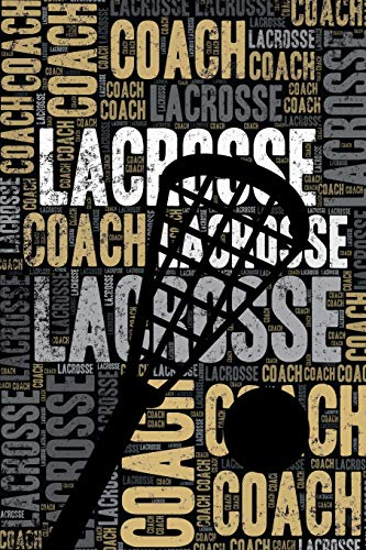 Lacrosse Coach Journal: Cool Blank Lined Lacrosse Lovers Notebook For Coach and Player por Elegant Notebooks