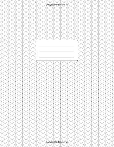 Pdf Transportation Isometric Graph Paper Notebook: Large Pad 8.5x11 | 110 Pages | Subtle Light Grey Grid | 1/4 Inch Equilateral Triangle | Softcover Book | For 3D Design, Technical Drawing, Artwork