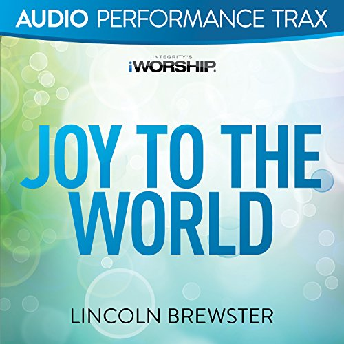 Joy To The World [Audio Perfor...