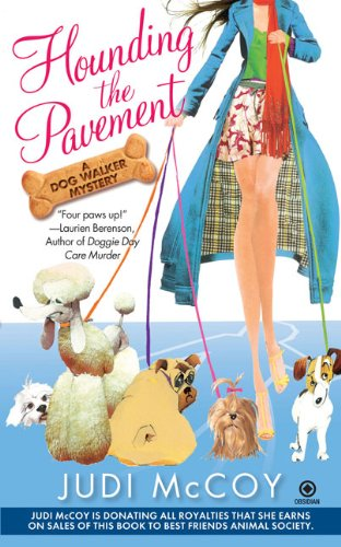 Hounding the Pavement (Dog Walker, Book 1)