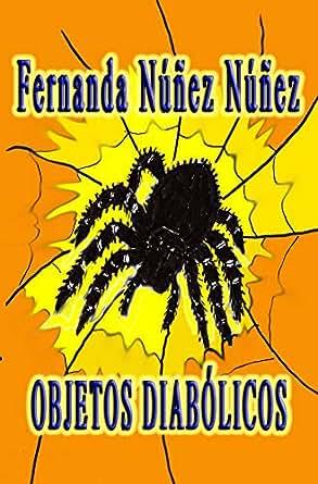 Amazon.com: Objetos Diabólicos:==)) Historias de Terror y ...