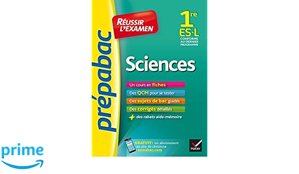 Sciences 1re ES, L - Prépabac Réussir lexamen: fiches de cours et sujets de bac corrigés première ES, L: Amazon.es: Isabelle Bednarek-Maitrepierre, ...