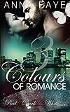 3 Colours of Romance: Red Hot, Dark Purple, White Shades (Sammelband) (Volume 1) (German Edition)