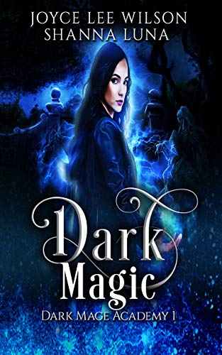 Dark Magic (Dark Mage Academy Book One) Cover
