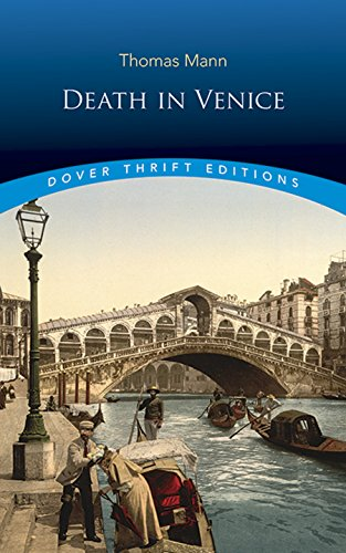 Death in Venice (Dover Thrift Editions) (Death In Venice And Seven Other Stories)