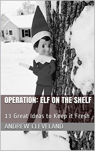 Operation: Elf on the Shelf: 13 Great Ideas to Keep it Fresh Operation Christmas Child Craft Ideas
