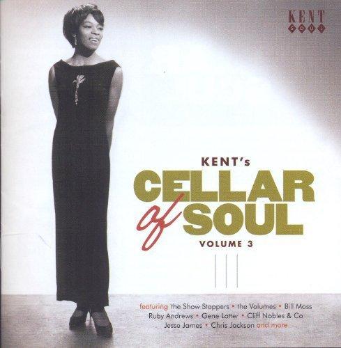 - Kent's Cellar Of Soul Volume 3