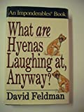 What Are Hyenas Laughing At, Anyway ?