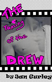 The Taming of the Drew by [Gurley, Jan]