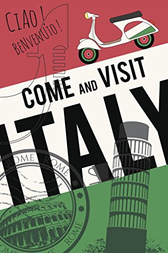 Laminated Come and Visit Italy Retro Travel Tourism Art Print Sign Poster 12x18 inch (Best Time To Visit Rome And Venice)