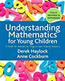 img - for Understanding Mathematics for Young Children: A Guide for Foundation Stage and Lower Primary Teachers by Derek Haylock (2008-10-29) book / textbook / text book