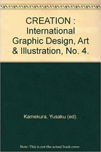 CREATION : International Graphic Design, Art & Illustration,